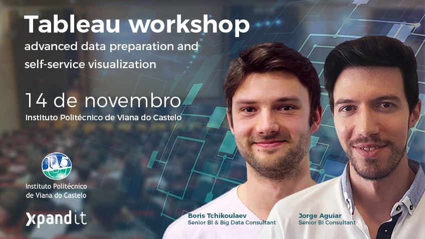 Workshop Tableau IPVC: Vem saber mais sobre self-service BI