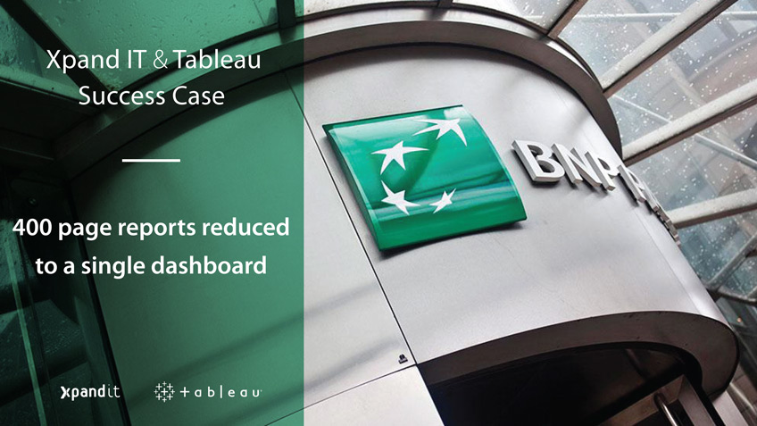 Success Case BNP Paribas: 400 Page Reports Reduced to a Single Dashboard
